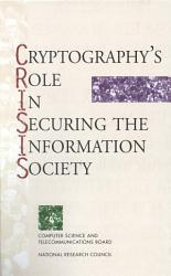Cryptography S Role In Securing The Information Society Book PDF
