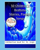 50 Children s Bedtime Stories  Poems  and Songs PDF