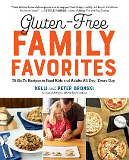 Gluten Free Family Favorites Book