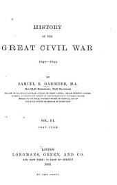 History of the Great Civil War, 1642-1649: 1647-1649