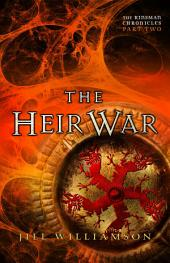 The Heir War (The Kinsman Chronicles): Part 2