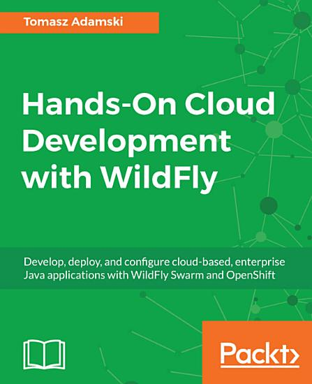 Hands On Cloud Development with WildFly PDF