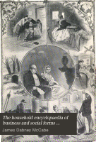 The Household Encyclopaedia of Business and Social Forms Embracing the Laws of Etiquette and Good Society     PDF