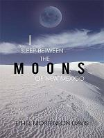 I Sleep Between the Moons of New Mexico