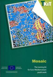 Mosaic: The Training Kit for Euro-mediterranean Youth Work
