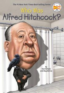 Who Was Alfred Hitchcock  Book