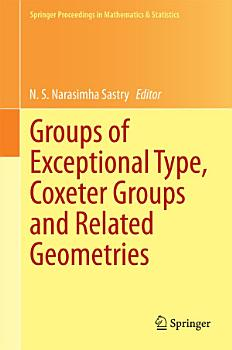 Groups of Exceptional Type  Coxeter Groups and Related Geometries PDF