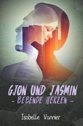 Gjon und Jasmin - Bebende Herzen: Die Geschichte eines Flüchtlings