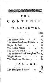 A Description of Hagley, Envil and the Leasowes: Wherein All the Latin Inscriptions are Translated, and Every Particular Beauty Described. ...