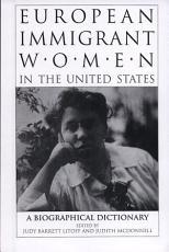 European Immigrant Women in the United States PDF