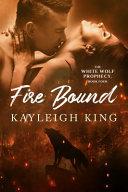 Fire Bound