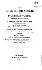 Le carnaval de Venise, ou Polichinelle vampire: ballet-pantomime, 2 actes