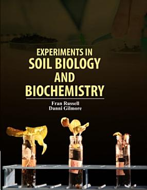 Experiments in Soil Biology and Biochemistry PDF