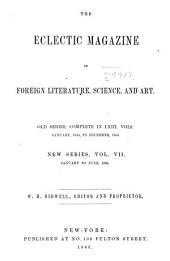 Eclectic Magazine: Foreign Literature, Volume 7; Volume 70