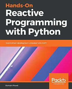Hands On Reactive Programming with Python PDF