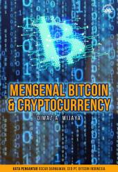 Mengenal Bitcoin dan Cryptocurrency