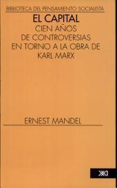 """""""El capital"""": cien años de controversias en torno a la obra de Karl Marx"""