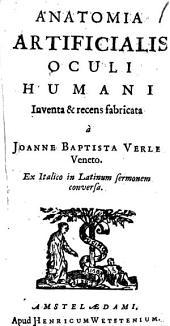 Anatomia artificialis oculi humani inventa & recens fabricata