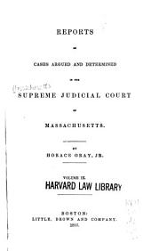 Reports of Cases Argued and Determined in the Supreme Judicial Court of the Commonwealth of Massachusetts: 1857-1858