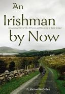 An Irishman by Now