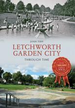 Letchworth Garden City Through Time PDF
