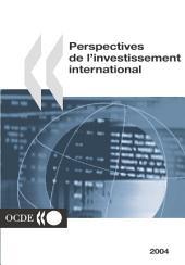 Perspectives de l'investissement international 2004