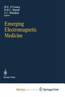 Emerging Electromagnetic Medicine