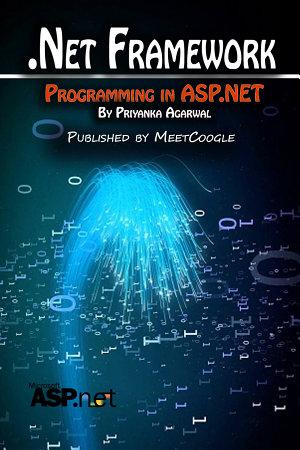 Net Framework and Programming in ASP NET