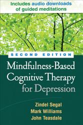 Mindfulness Based Cognitive Therapy For Depression Second Edition Book PDF