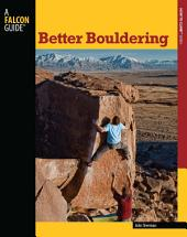 Better Bouldering: Edition 2