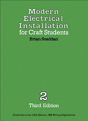 Modern Electrical Installation for Craft Students