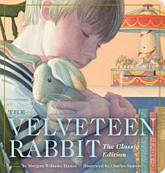 The Velveteen Rabbit Oversized Padded Board Book Book PDF