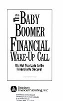 The Baby Boomer Financial Wake Up Call PDF