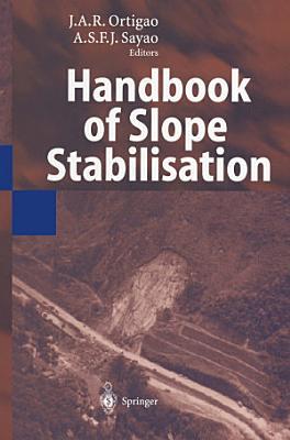 Handbook of Slope Stabilisation PDF