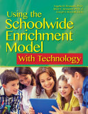 Using the Schoolwide Enrichment Model with Technology PDF