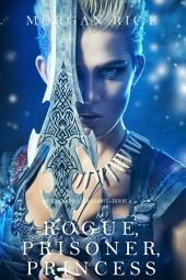 Rogue, Prisoner, Princess (Of Crowns and Glory—Book 2)