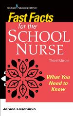 Fast Facts for the School Nurse, Third Edition