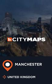 City Maps Manchester United Kingdom