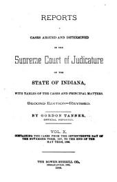 Reports of Cases Argued and Determined in the Supreme Court of Judicature of the State of Indiana: Volume 10