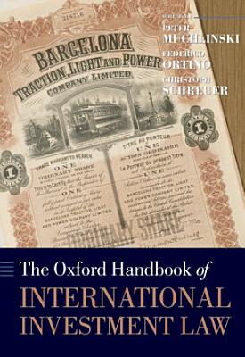 The Oxford Handbook of International Investment Law PDF