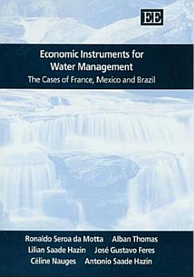 Economic Instruments for Water Management PDF