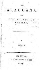 La Araucana: Volumen 1