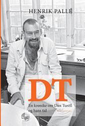 DT: En krønike om Dan Turéll og hans tid