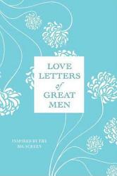 Love Letters Of Great Men Book PDF