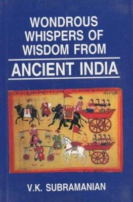 Wondrous Whispers of Wisdom of Ancient India PDF