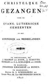 Christelijke gezangen voor de Evang. Lutherse gemeenten in het koningrijk der Nederlanden. Vervolg der Christelijke gezangen, ingevoerd in 1826 voor de Evang. Lutherse gemeenten in het koningrijk der Nederlanden