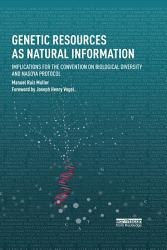 Genetic Resources As Natural Information Book PDF
