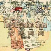 04 - The Old Mother Goose, Volume 4 (Traditional Chinese Hanyu Pinyin): 老鵝媽媽(四)(繁體漢語拼音)