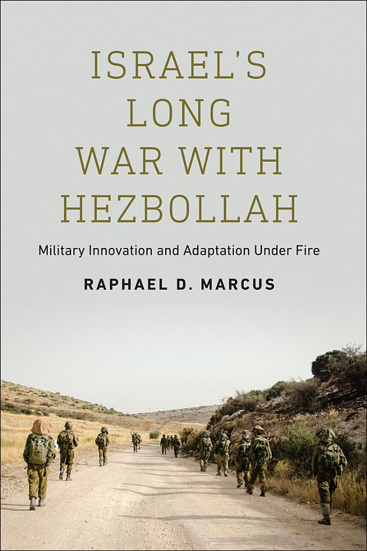 Israel's Long War with Hezbollah