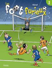 Les foot furieux: Volume2